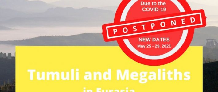Tumuli and Megaliths in Eurasia – CALL for POSTERS